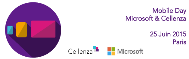 Mobile Day by Cellenza & Microsoft – 25 Juin 2015