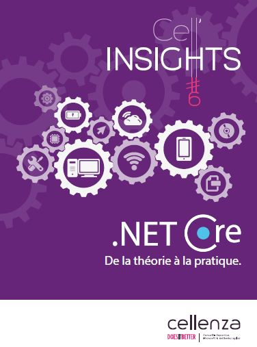 Cell'Insights #6 : .NET Core, de la théorie à la pratique