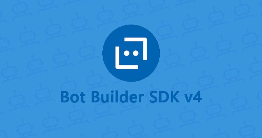 Bot Builder SDK v4, quelles sont les nouveautés ?