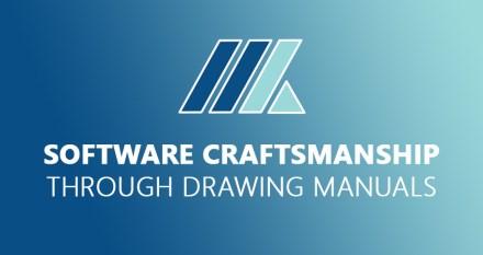 Software craftsmanship through drawing manuals