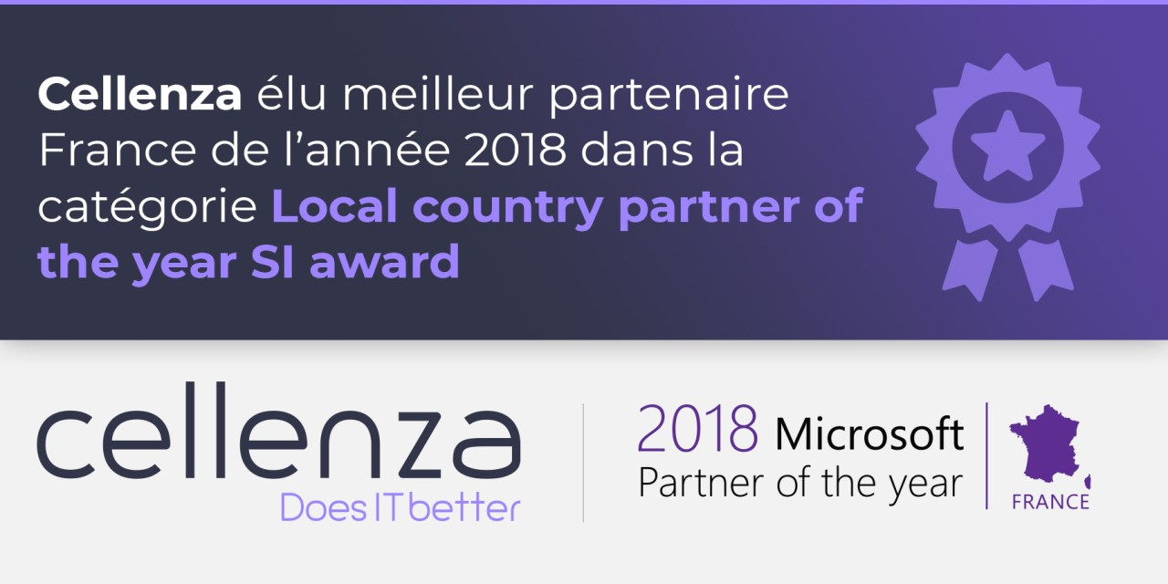 Cellenza élu par Microsoft Partenaire SI France de l'année 2018