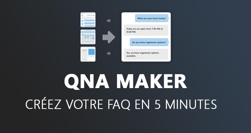 Créez votre FAQ en 5 minutes avec QnA Maker