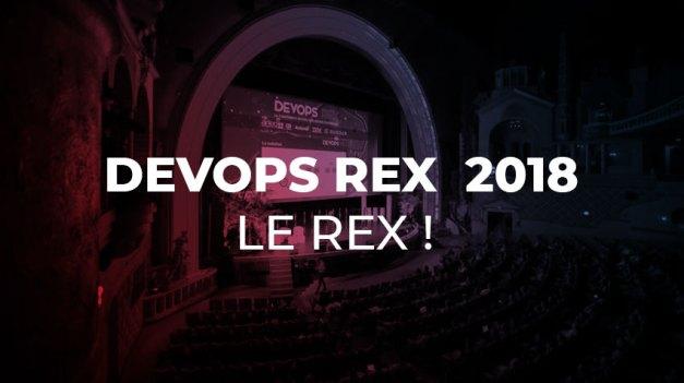 DevOps REX  2018 – le REX !