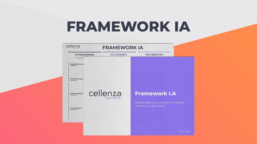 Framework IA – 3 étapes pour lancer votre projet d'intelligence artificielle