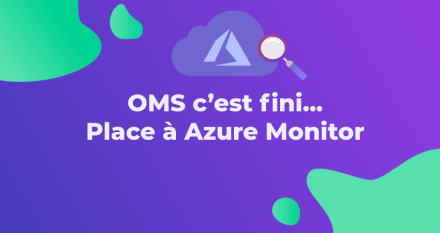 Operations Management Suite c'est fini… place à Azure Monitor