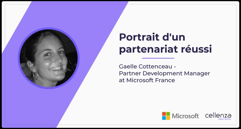 Microsoft et Cellenza : Portrait d'un partenariat réussi –  1ère partie