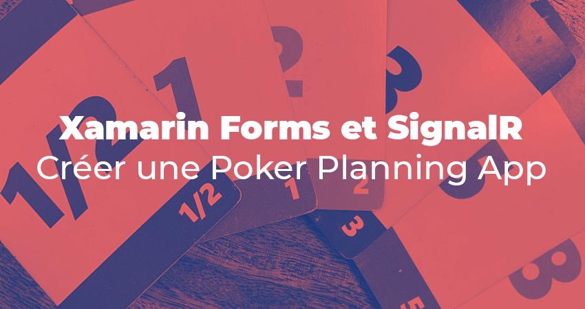 Xamarin Forms et SignalR : Créer une Poker Planning App