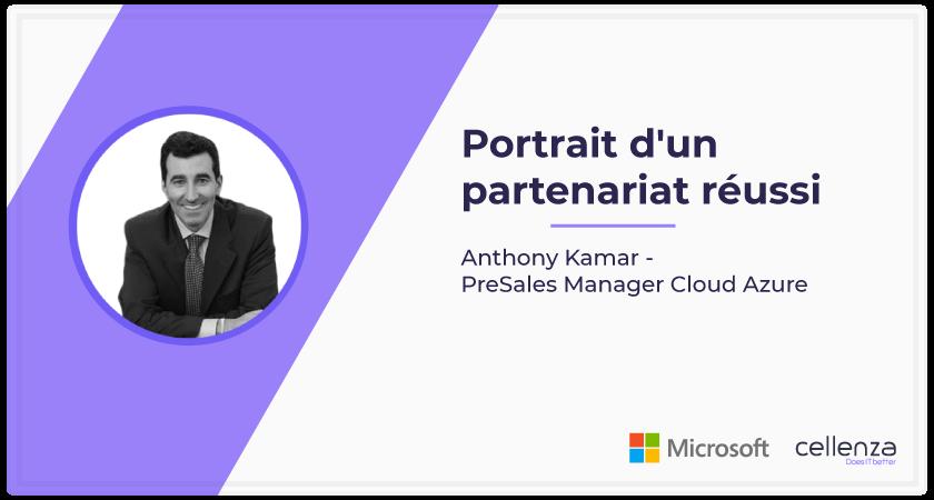 Microsoft et Cellenza : Portrait d'un partenariat réussi –  2ème partie