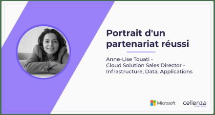 Microsoft et Cellenza : Portrait d'un partenariat réussi – 3ème partie