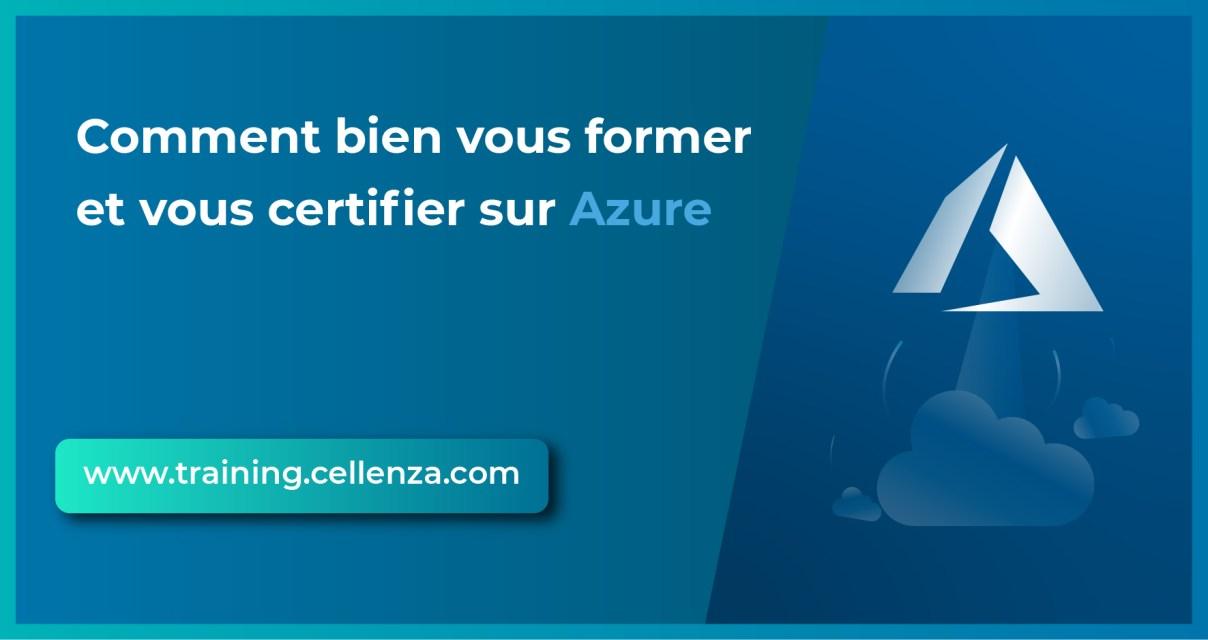 Comment bien vous former et vous certifier sur Azure ?