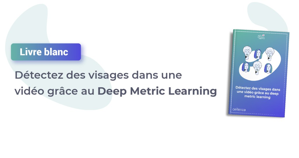 Détectez des visages grâce au Deep Metric Learning