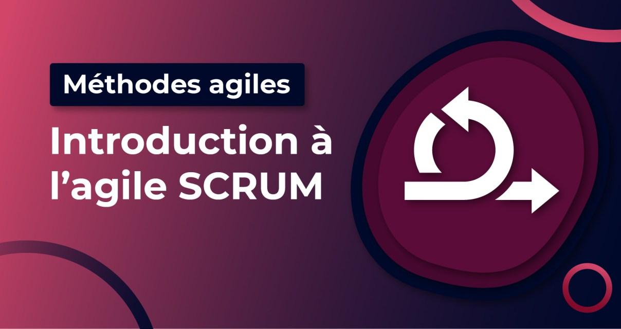 Introduction à l'agile SCRUM