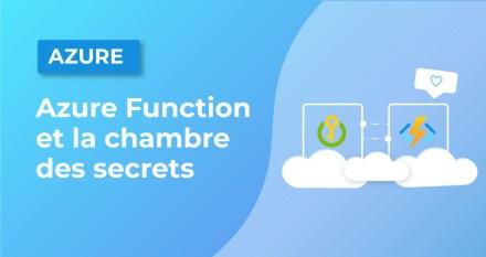 Azure Function et la chambre des secrets