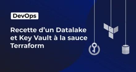 Recette d'un Datalake et Key Vault à la sauce Terraform