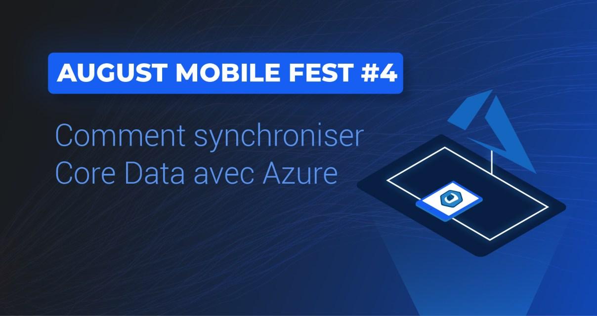 Comment synchroniser Core Data avec Azure