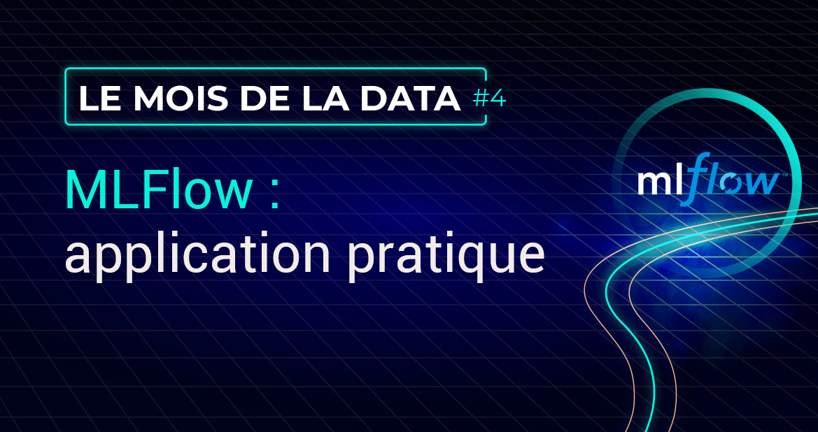 MLFlow : application pratique
