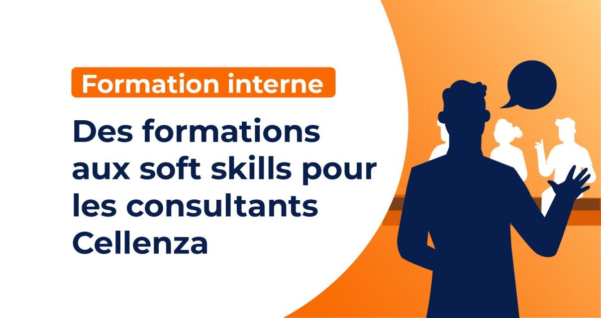 Des formations aux soft skills pour les consultants Cellenza