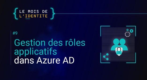 Gestion des rôles applicatifs dans Azure AD