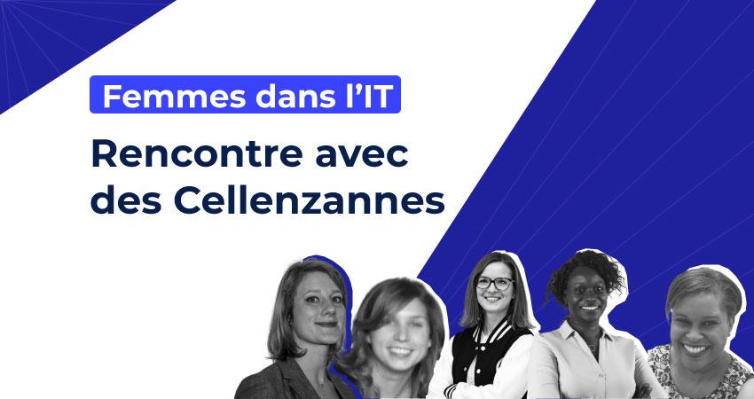 Femmes dans l'IT : rencontres avec des Cellenzannes