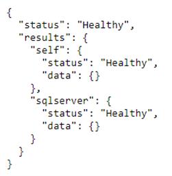 code état de santé d'une application et de la connexion à SQL Server